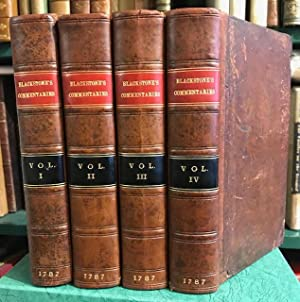 Commentaries on the Laws of England : In Four Books by Sir William Blackstone, Knt. One of the Ju...