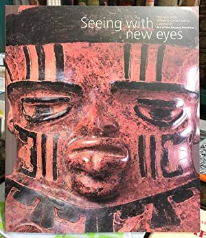 Seeing with New Eyes: Highlights of the Michael C.Carlos Museum Collection of Art of the Ancient ...