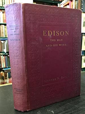 Edison : The Man and His Work