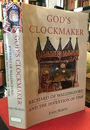 God's Clockmaker : Richard of Wallingford and the Invention of Time