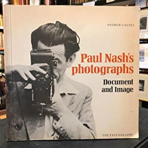 Paul Nash's Photographs : Document and Image