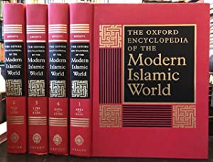 The Oxford Encyclopedia of the Modern Islamic World - 4 Volume Set