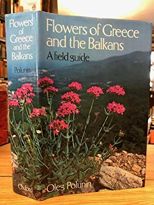 Flowers of Greece and the Balkans : A Field Guide