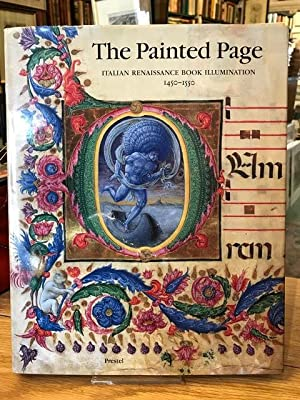 The Painted Page: Italian Renaissance Book Illumination, 1450-1550
