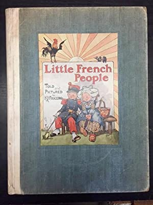 Little French People. A Picture Book for Little Folk: Fricero, Kate J.