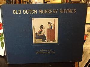 Old Dutch Nursery Rhymes: Elkin, R. H. And H. Willebeek Le Mair