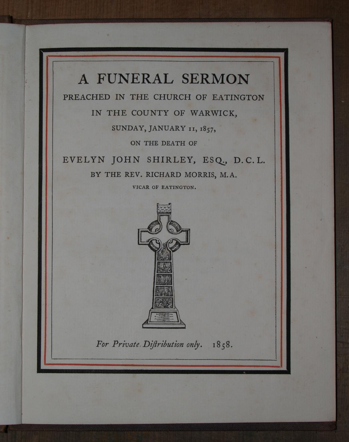 A Funeral Sermon Preached in the Church of Eatington in the County of Warwick Sunday, January 11, ...