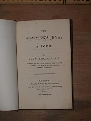 The Summer's eve; a poem: Bidlake, John