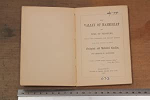 The Valley of Habberley and Hill of Trimpley, their past conditions and present aspects. With some ...