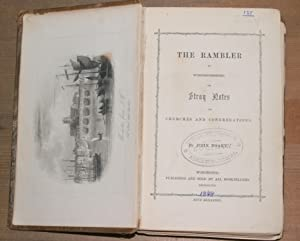 The rambler in Worcestershire or stray notes on churches and congregations: Noake, John