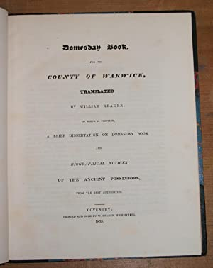 Domesday book for the county of Warwick. [Warwickshire]: Reader, William