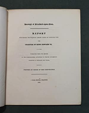 Borough of Stratford upon Avon. Report concerning the charities arising under or connected with the...