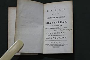 An essay on the writings and genius of Shakespear compared with the Greek and French dramatic poets...