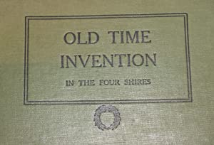 Old time invention in the four shires.: Rushen, Percy C.