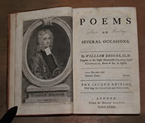 Poems on several occasions. By William Broome, LL.D. Chaplain to the Right Honourable Charles Lord ...