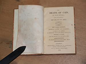 The death of Cain in five books after the manner of the Death of Abel - By a lady. The third ...
