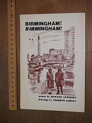 Birmingham! Birmingham!: Lowbury, Edward