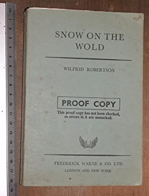 Snow on the Wold: Robertson, Wilfrid