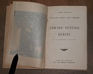 A brief sketch of the life, family and labours of Edward Heneage Dering of Baddesley Clinton.