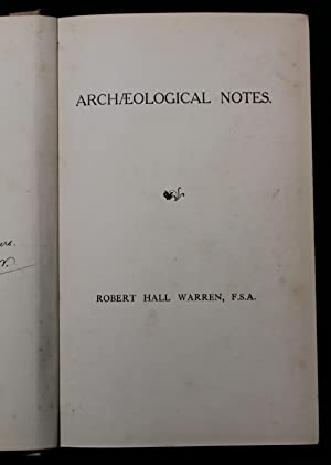 Archaeological notes [ bound collection of 21 articles mainly on Bristol subjects]: Warren, Robert ...