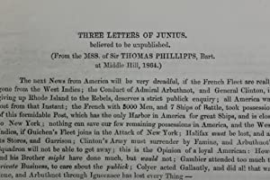 Three letters of Junius, believed to be unpublished. (From the MSS. of Sir Thomas Phillipps, Bart. ...