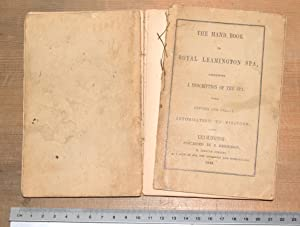 The hand book to Royal Leamington Spa containing a description of the Spa with copious and useful ...