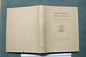 John Cheney and his descendants; printers in