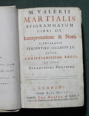M. Valerii Martialis Epigrammatum libri XIV interpretatione: Martial
