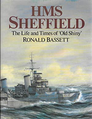 HMS Sheffield: The Life and Times of: Bassett, Ronald