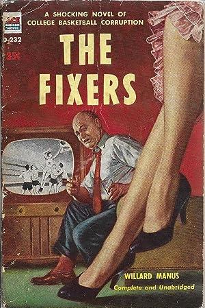 The Fixers: Manus, Willard