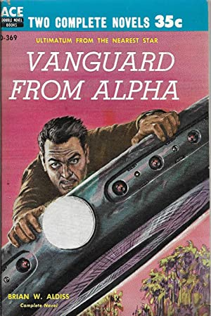 Vanguard From Alpha / The Changeling Worlds: Aldiss, Brian W. / Bulmer, Kenneth