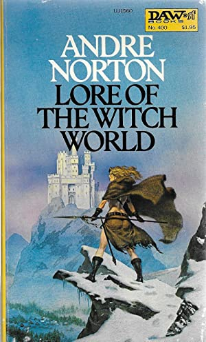 Lore of the Witch World: Norton, Andre