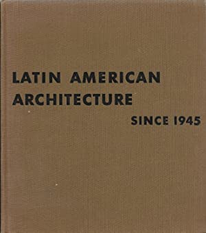Latin American Architecture Since 1945: Hitchcock, Henry-Russell