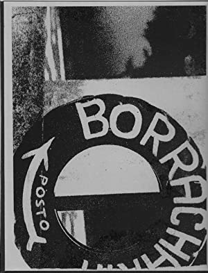 Borracharias: Vernacular Images of Brazil: Troller, Fred