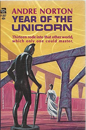 Year of the Unicorn: Norton, Andre