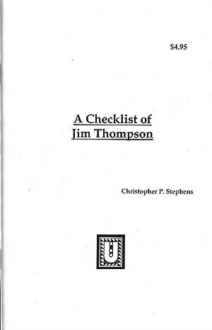 A Checklist of Jim Thompson: Stephens, Christopher P.