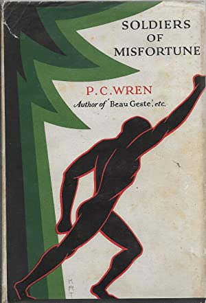 Soldiers of Misfortune: The Story of Otto: Wren, P. C.