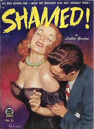 Shamed!: Gordon, Luther