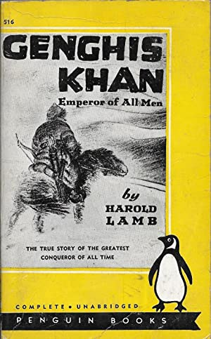 Genghis Khan: Emperor of All Men: Lamb, Harold