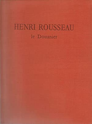 henri rousseau the douanier a file the easton press collectors edition leather bound great art and artists series