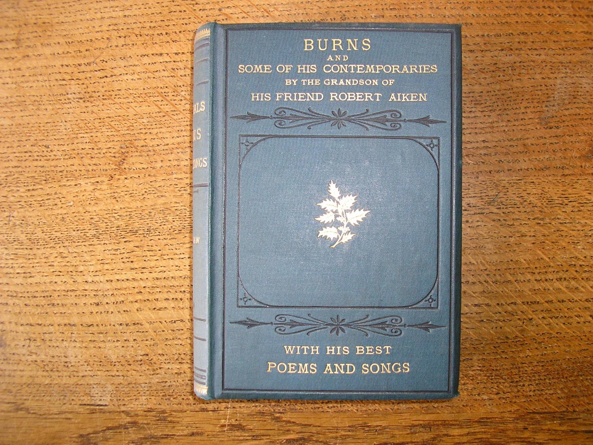 Memorials of Robert Burns, and of some of