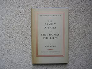 The Family Affairs of Sir Thomas Phillipps.: A. N. L.
