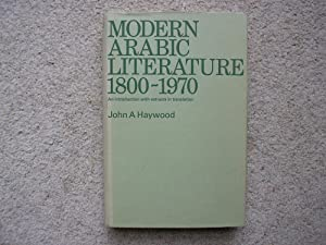 Modern Arabic Literature 1800 - 1970. An: John A. Haywood