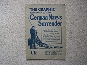 The Graphic Souvenir of the German Navy's Surrender November, 1918.