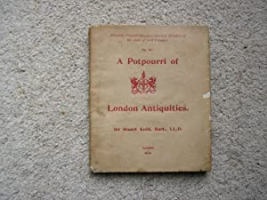 A Potpourri of London Antiquities. Privately Printed: Sir Stuart Knill,