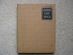 Good Gun Dogs: Capt. H. F.