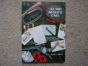 At The Bugle's Call, Some Thoughts of: Alan J. Colley