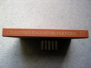 Modern English Silverwork: An Essay. Together with: C. R. Ashbee.