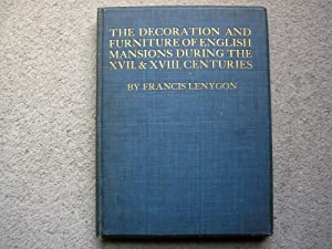 The Decoration and Furniture of English Mansions: Francis Lenygon