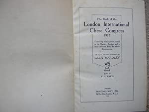 The Book of the London International Chess: With Original Annotations